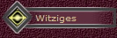 Witziges